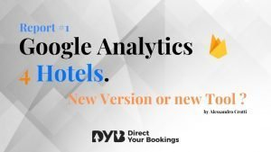 Google Analytics 4 for Hotels: Report #1